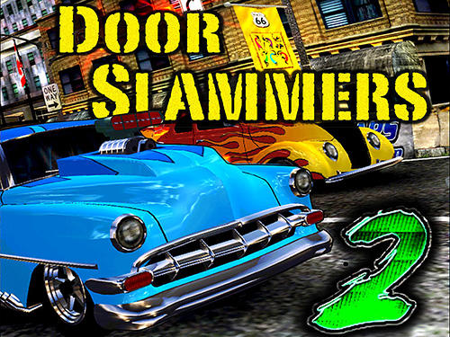 Door slammers 2: Drag racing poster