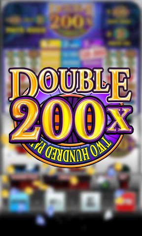 Double 200х - Two hundred pay: Slot machine