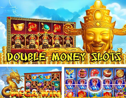 Double money slots
