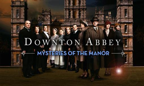Downton abbey: Mysteries of the manor. The game