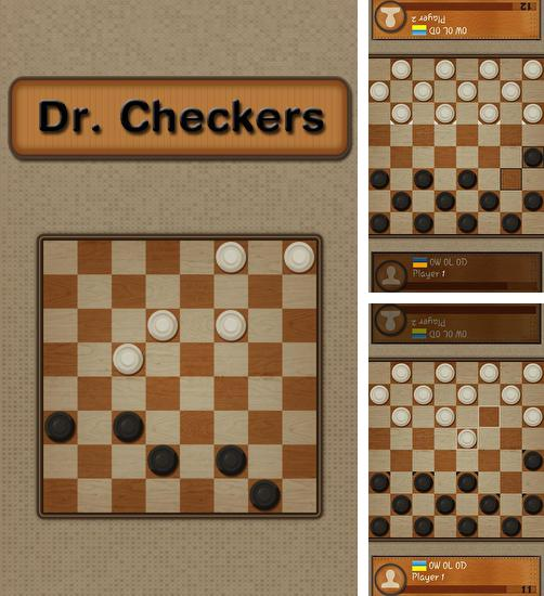 In addition to the game Real checkers for Android phones and tablets, you can also download Dr. Checkers for free.