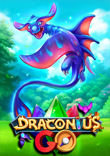 Draconius go: Catch a dragon! poster