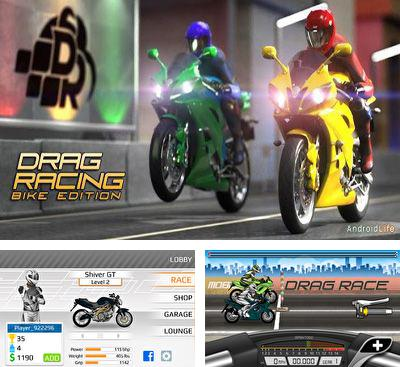 In addition to the game Drag Racing for Android phones and tablets, you can also download Drag Racing. Bike Edition for free.