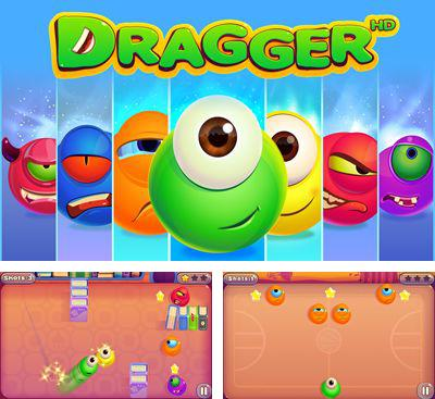 In addition to the game Dragon Adventures for Android phones and tablets, you can also download Dragger HD for free.