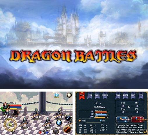 In addition to the game Battle of warriors: Dragon knight for Android phones and tablets, you can also download Dragon battles for free.