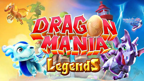 Dragon mania: Legends poster
