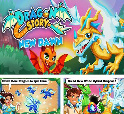 In addition to the game Little Dragons for Android phones and tablets, you can also download Dragon Story New Dawn for free.