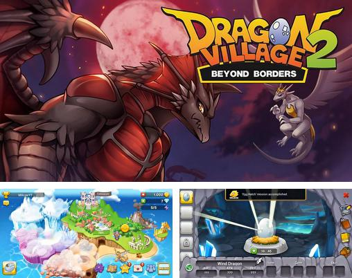 In addition to the game Magic Yum-Yum for Android phones and tablets, you can also download Dragon village 2: Beyond borders for free.