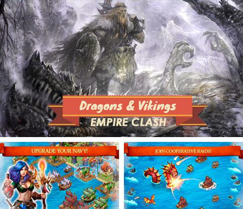 Zusätzlich zum Spiel Zitadellen für Android-Telefone und Tablets können Sie auch kostenlos Dragons and vikings: Empire clash, Drachen und Wikinger: Empire Clash herunterladen.