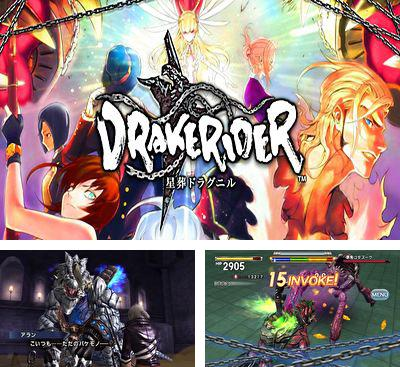 In addition to the game CHAOS RINGS Ω for Android phones and tablets, you can also download Drakerider for free.