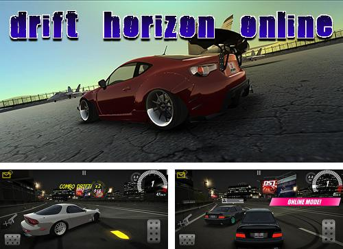 In addition to the game Drift horizon online for Android, you can download other free Android games for Ergo SmartTab 3G 4.5.