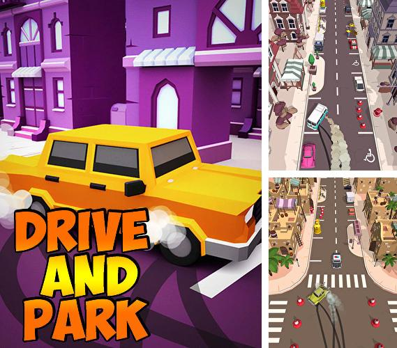 Drive and park