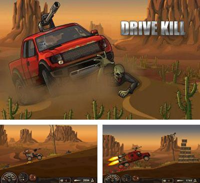 In addition to the game Zombie City Escape for Android phones and tablets, you can also download Drive Kill for free.