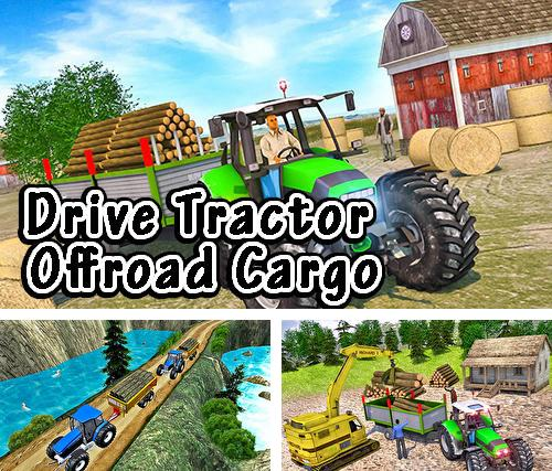 Drive tractor offroad cargo: Farming games