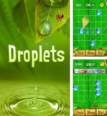 In addition to the game Happy Trip for Android phones and tablets, you can also download Droplets for free.