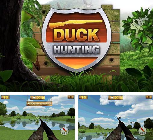 In addition to the game Zombie Duck Hunt for Android phones and tablets, you can also download Duck hunting 3D for free.