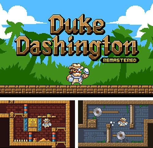 Zusätzlich zum Spiel Ninja Scroller: Das Erwachen für Android-Telefone und Tablets können Sie auch kostenlos Duke Dashington remastered, Duke Dashington: Remastered herunterladen.