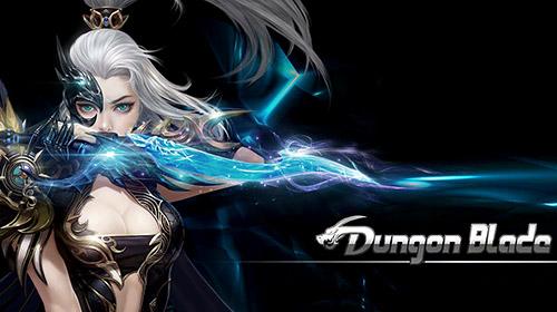 Dungeon blade