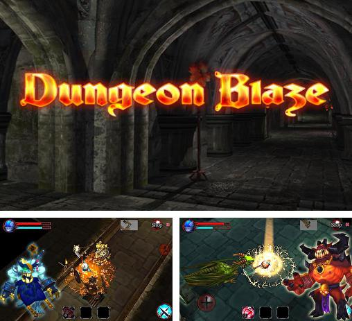 In addition to the game Glory warrior: Lord of darkness for Android phones and tablets, you can also download Dungeon blaze for free.