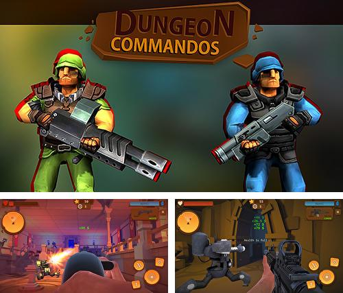 In addition to the game Towns of the dead for Android phones and tablets, you can also download Dungeon commandos for free.