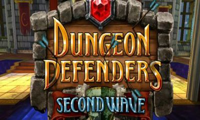 Dungeon Defenders Second Wave