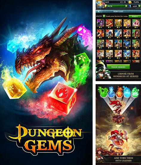 In addition to the game Amazon Hidden Expedition for Android phones and tablets, you can also download Dungeon gems for free.
