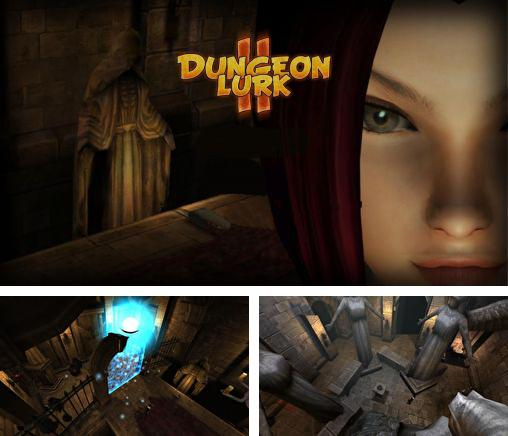 In addition to the game Dungeon of Legends for Android phones and tablets, you can also download Dungeon lurk 2 for free.
