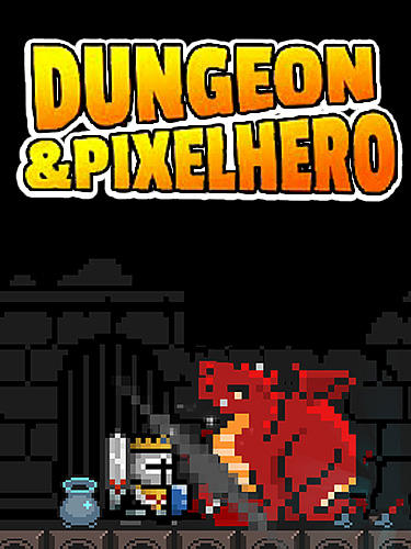Dungeon n pixel hero: Retro RPG обложка