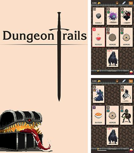 Dungeon trails