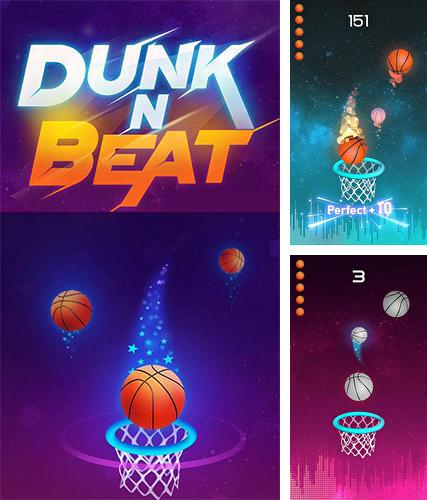 Dunk and beat