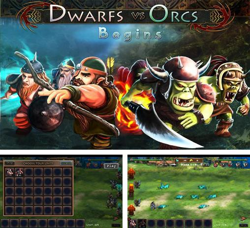 In addition to the game Mana Rush for Android phones and tablets, you can also download Dwarfs vs orcs: Begins for free.