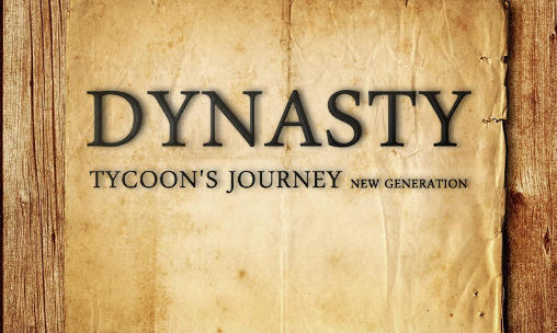 Dynasty: Tycoon's journey. New generation poster