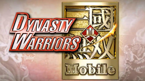 Dynasty warriors mobile poster