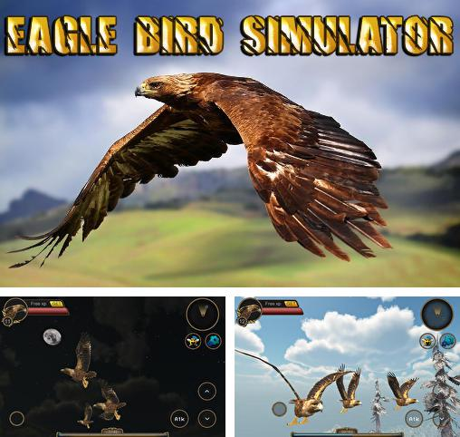 In addition to the game Girl Versus Knives for Android phones and tablets, you can also download Eagle bird simulator for free.