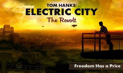 Electric City. The Revolt