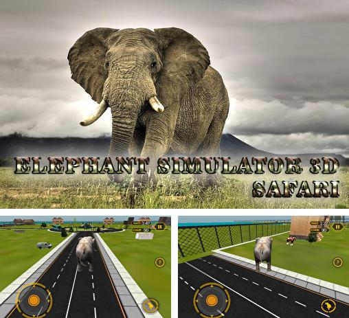 Elephant simulator 3D: Safari