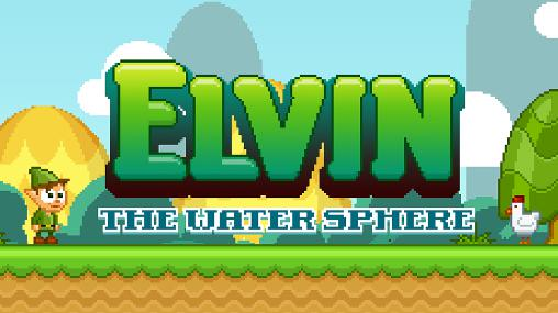 Elvin: The water sphere poster