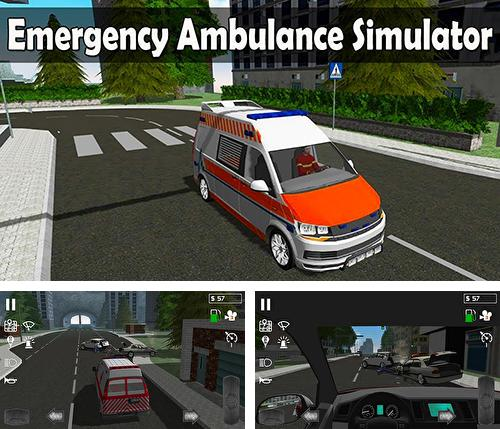 En plus du jeu Conduite du taxi pour téléphones et tablettes Android, vous pouvez aussi télécharger gratuitement Simulateur de l'ambulance de secours, Emergency ambulance simulator.
