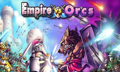 Empire VS Orcs обложка