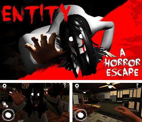 Entity: A horror escape
