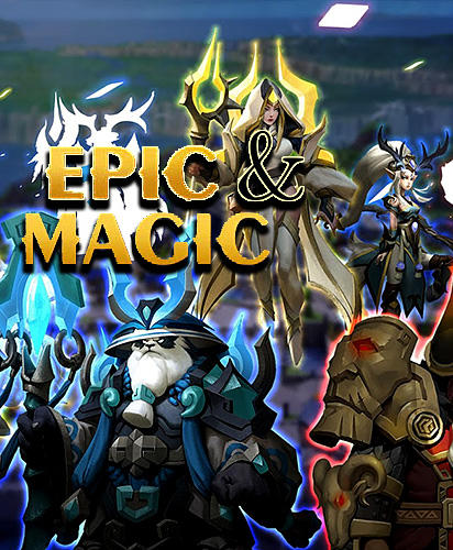 Epic and magic