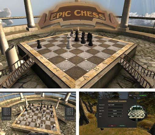 In addition to the game Real chess for Android phones and tablets, you can also download Epic chess for free.