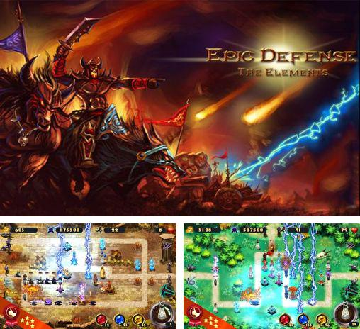 En plus du jeu Nova Défense pour téléphones et tablettes Android, vous pouvez aussi télécharger gratuitement La Défence Epique: les Eléments, Epic defense: The elements.