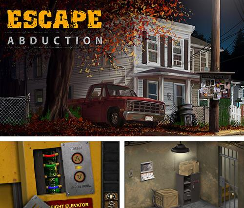 Escape abduction