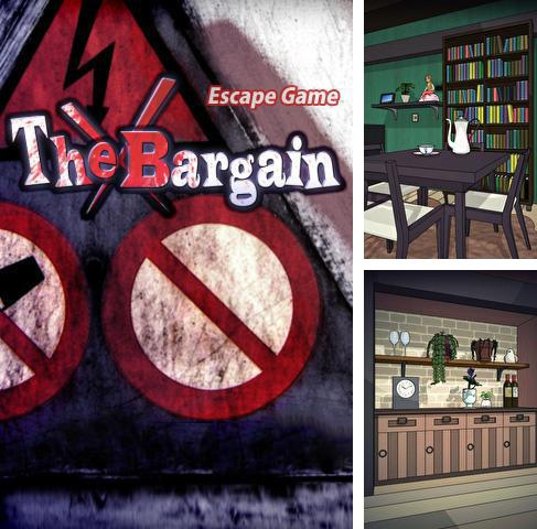 Escape game: The bargain