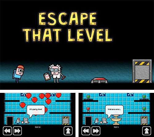 Escape that level again