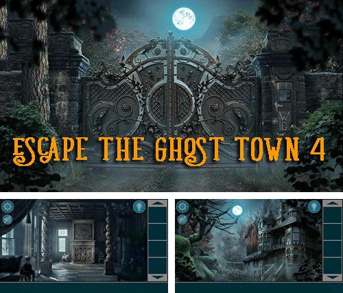 Escape the ghost town 4