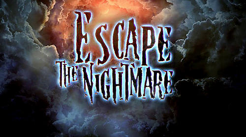 Escape the nightmare poster