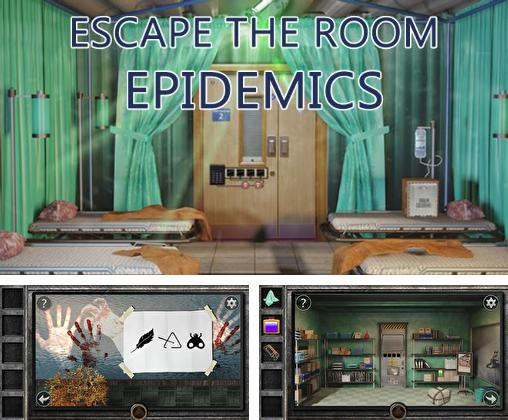 Escape the room: Epidemics
