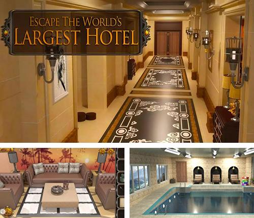Escape world's largest hotel